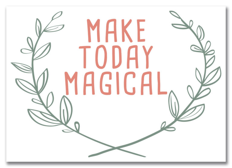 "Postkarte ""Make today Magical"""
